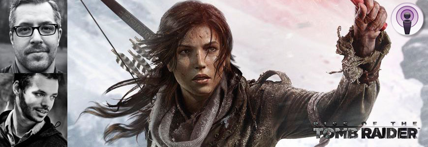 Rise of the Tomb Raider interview with David Hubert and Darryl Purdy